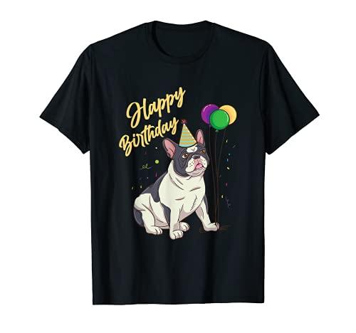 Happy Birthday French Bulldog T-Shirt