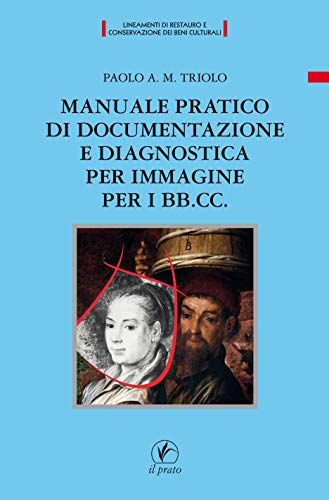 Manuale pratico di documentazione e diagnostica per immagine per i BB.CC
