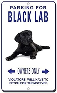 Colorful scenes Poster Decorations, Parking for Lab Owners Violators Have to Fetch for Themselves, Notice Sign, Safety Sign, Warning Sign Decor Wall Mount Indoor & Outdoor Use 8 x 12 inches