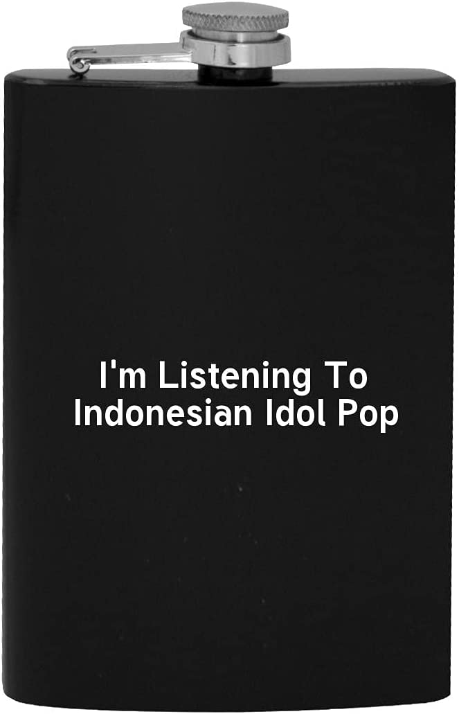 I'm Listening To Indonesian Idol Pop Drinking - 8oz Alcohol Sales of SALE Year-end annual account items from new works Hip