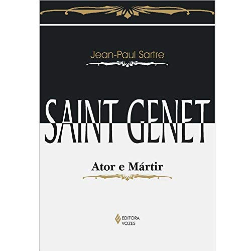 Saint Genet: Ator e mártir