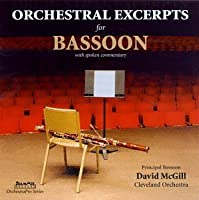 Orchestral Excerpts for Bassoon by DAVID MCGILL (1995-03-17)