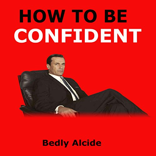 How to Be Confident audiobook cover art