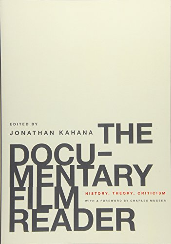 Compare Textbook Prices for The Documentary Film Reader: History, Theory, Criticism Illustrated Edition ISBN 9780199739653 by Kahana, Jonathan,Musser, Charles