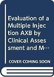 Kjelstrup, T: Evaluation of a Multiple Injection AXB by Clin