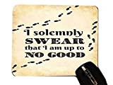 I Solemnly Swear I Am Up To No Good Quote Design Print Image Artwork Desktop Office Silicone Mouse Pad by Trendy Accessories