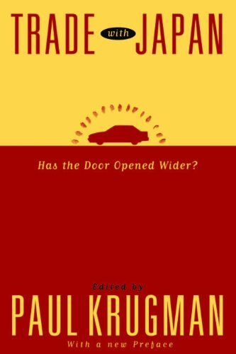 Trade with Japan: Has the Door Opened Wider? (National Bureau of Economic Research Project Report) (English Edition)