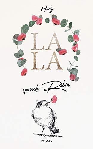 LALA: sprach Robin