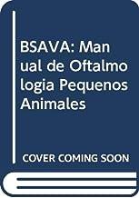Bsava Manual De Oftalmologia Pequenos Animales: Manual Oftalmologia P.A