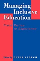 Managing Inclusive Education: From Policy to Experience