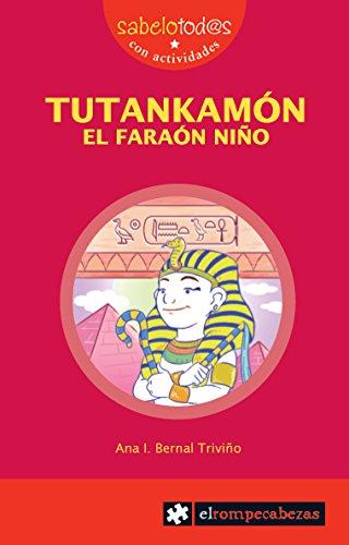 Tutankamón El faraón Niño: 74 (Sabelotod@s)