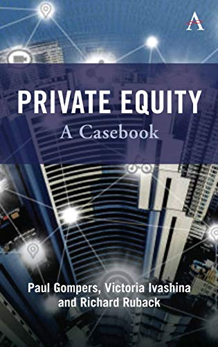 Private Equity: A Casebook
