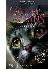 La guerre des Clans, cycle II - tome 02 : Clair de lune (02)