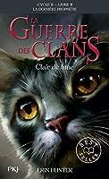 La guerre des clans Cycle II/Tome 2/Clair de lune