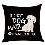 XUWELL Funny Quote It's Not Dog Hair It's Maltese Glitter Black Cotton Linen Throw Pillow Cover, Cute Maltese Dog Gifts for Dog Lovers, 18 x 18 Inch Cushion Case for Sofa Bed Home Decor