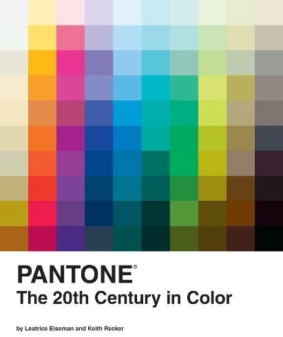 Best Pantone: The Twentieth Century in Color: (Coffee Table Books, Design Books, Best Books About Color)