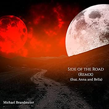 Side of the Road (Remix) [feat. Anna and Bella]