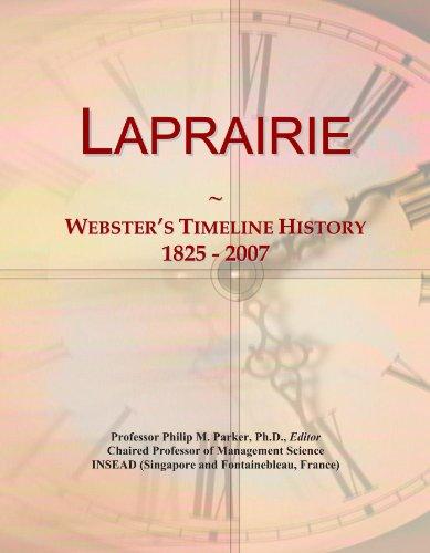 Laprairie: Webster's Timeline History, 1825 - 2007