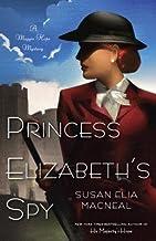 Princess Elizabeth's Spy[PRINCESS ELIZABETHS SPY][Paperback]