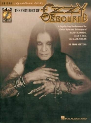 The Very Best of Ozzy Osbourne: A Step-by-Step Breakdown of the Styles and Techniques of Randy Rhoads, Jake E. Lee & Zakk Wylde (Guitar Signature Licks)