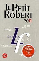 Le Petit Robert - Dictionnaire alphabétique et analogique de la langue française de Paul Robert
