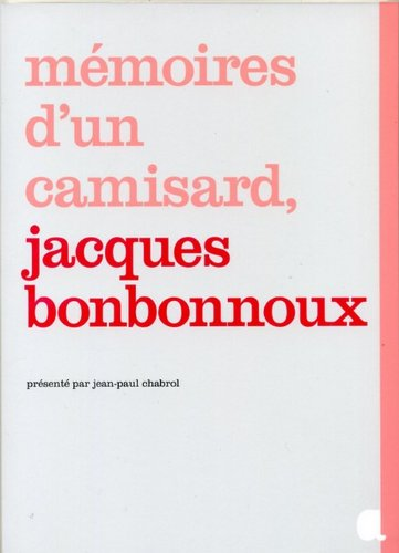 Mémoires d'un camisard, Jacques Bonbonnoux