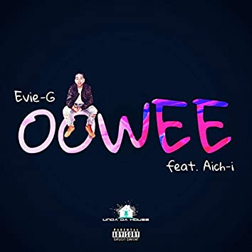 Oowee (feat. Aich-I)