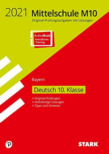 STARK Original-Prüfungen Mittelschule M10 2021 - Deutsch - Bayern: Ausgabe mit ActiveBook