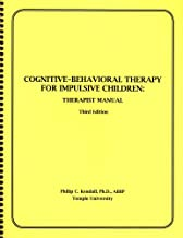 Cognitive-Behavioral Therapy for Impulsive Children: Therapist Manual, 3rd Edition