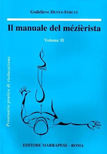 Il manuale del mezierista (Vol. 2)