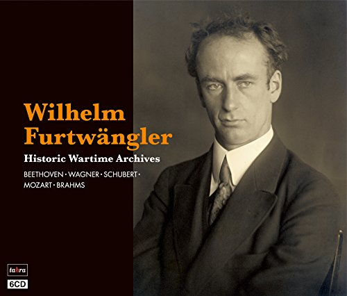 戦時のフルトヴェングラー ~ ターラ編 ~ (Wilhelm Furtwangler ~ Historic Wartime Archives / Beethoven   Wagner   Schubert   Mozart   Brahms) [6CD] [日本語帯・解説付]