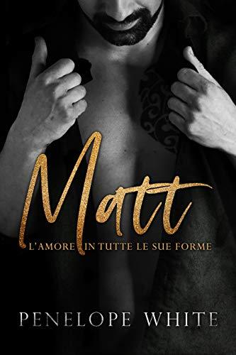 Matt: L'amore in tutte le sue forme