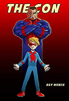 The Con by [Ray Wenck]
