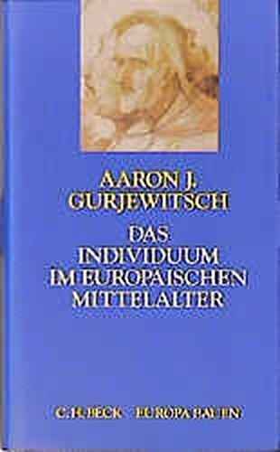 Das Individuum im europäischen Mittelalter (Europa bauen)