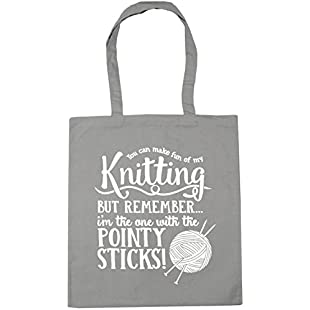 HippoWarehouse You Can Make Fun of My Knitting, But RememberàI'm the One With the Pointy Sticks! Tote Shopping Gym Beach Bag 42cm x38cm, 10 litres