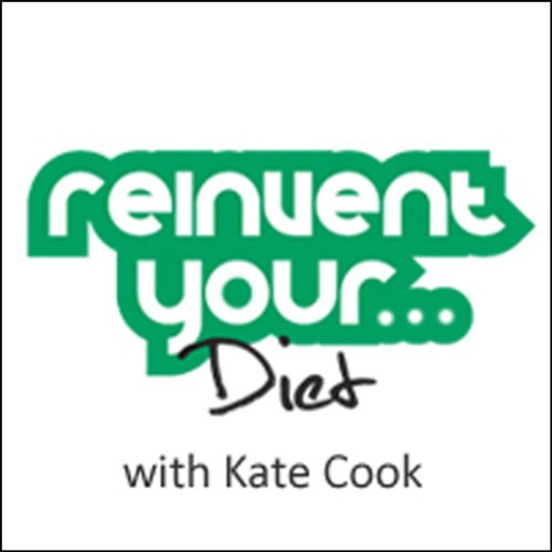 Re-Invent Your Diet cover art