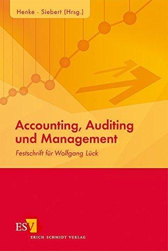 Accounting, Auditing und Management: Festschrift für Wolfgang Lück (2008-07-31)