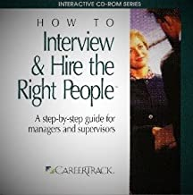 How To Interview & Hire the Right People