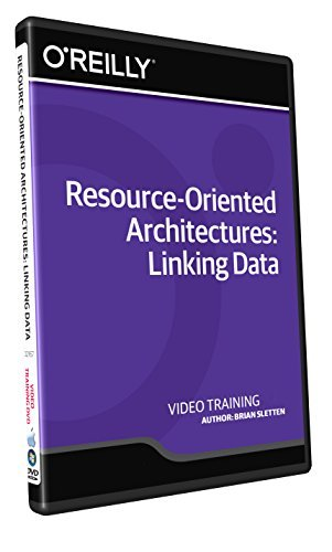 Resource-Oriented Architectures: Linking Data - Training DVD