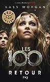 Les 100 - tome 03 - Retour (3)