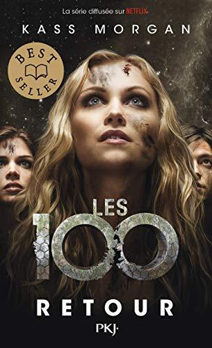 Les 100 - tome 03 : Retour (3)