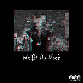 Weißt Du Noch (feat. See K & Hugo Bo$$)
