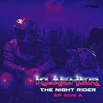 The Night Rider (Side A)