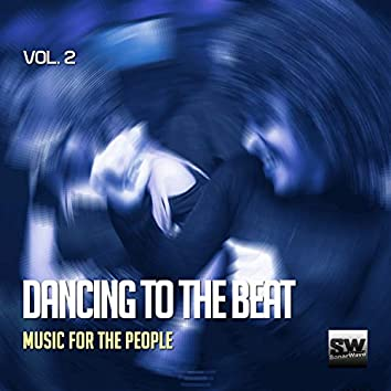 Dancing To The Beat, Vol. 2 (Music For The People)