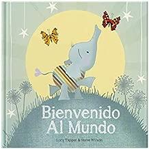 Bienvenido Al Mundo (Spanish Edition)