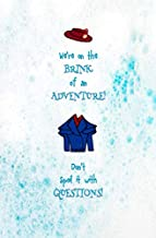 We're on the Brink of an Adventure. Dont's Spoil it with Questions!: Blank Journal and Mary Poppins Returns Quote