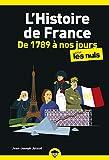 L'Histoire de France pour les Nuls, de 1789 à nos jours, poche, 2e éd.