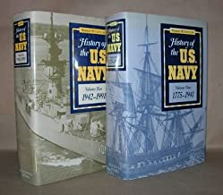HISTORY OF THE U.S. NAVY Volume One: 1775-1941 & Volume Two: 1942-1991 [ Two Volume Set ]