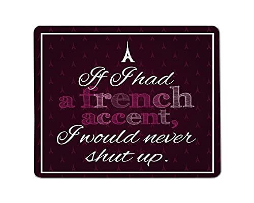 Inspirierendes Zitat rechteckiges rutschfestes Mauspad lustig, inspirierendes Zitat über Gaming-Mauspad mit französischem Akzent