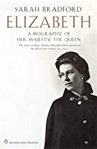 Best elizabeth a biography of her majesty the queen Reviews